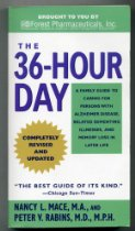 The 36 Hour Day, the Classic Book for Caregivers of Alzheimer's patients