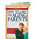 """How To Care For Aging Parents"" Book"