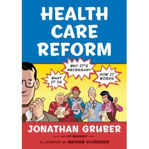 Health Care Reform Explained by Jonathan Gruber