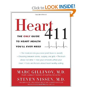 Heart 411 - The Only Guide to Heart Health You'll Ever Need by Cleveland Clinic Doctors Marc Gillinov & Steven Nissen