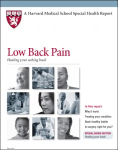 Low Back Pain; Heal Your Aching Back - Revised and Updated, from Harvard Health Publications