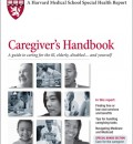 Harvard Health Publishes Caregiver's Handbook