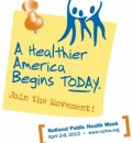 National Public Health Week Being Observed April 2-8, 2012