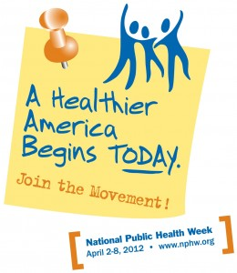 National Public Health Week - April 2-8, 2012 (official image for the event from the National Public Health Association)