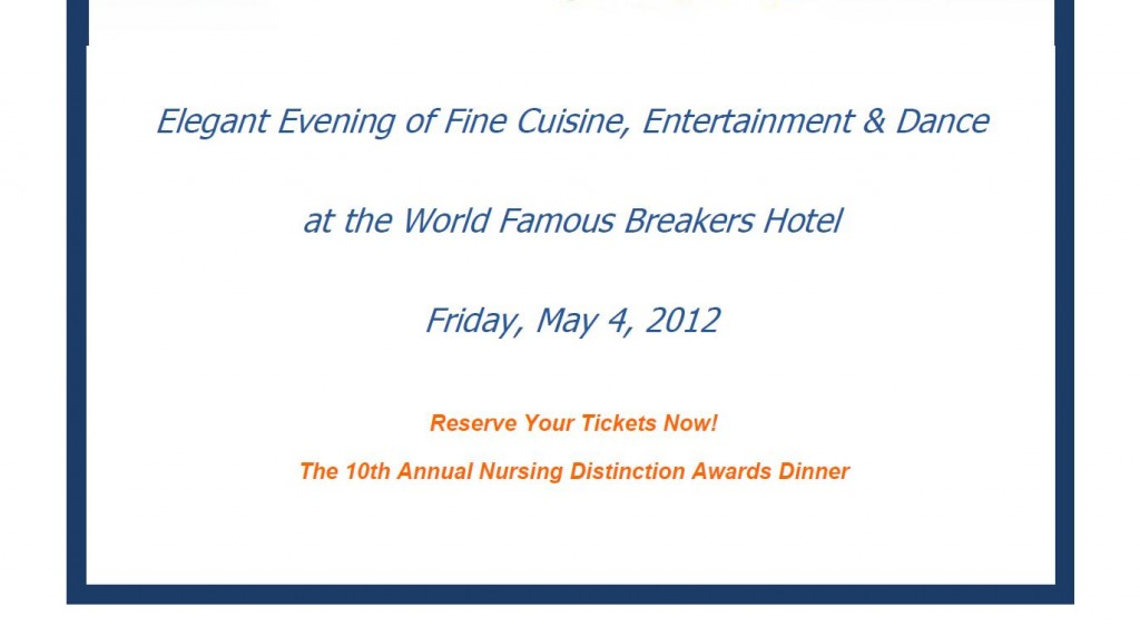 Palm Healthcare Foundation - 10th Annual Nursing Distinction Awards Dinner - May 4, 2012 - Click to Purchase Tickets