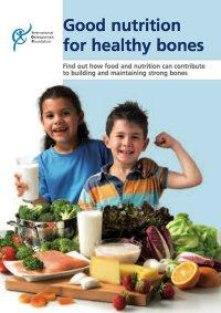 Good Nutrition for Healthy Bones - Publication by the International Osteoporosis Foundation