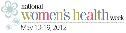 National Women's Health Week 2012