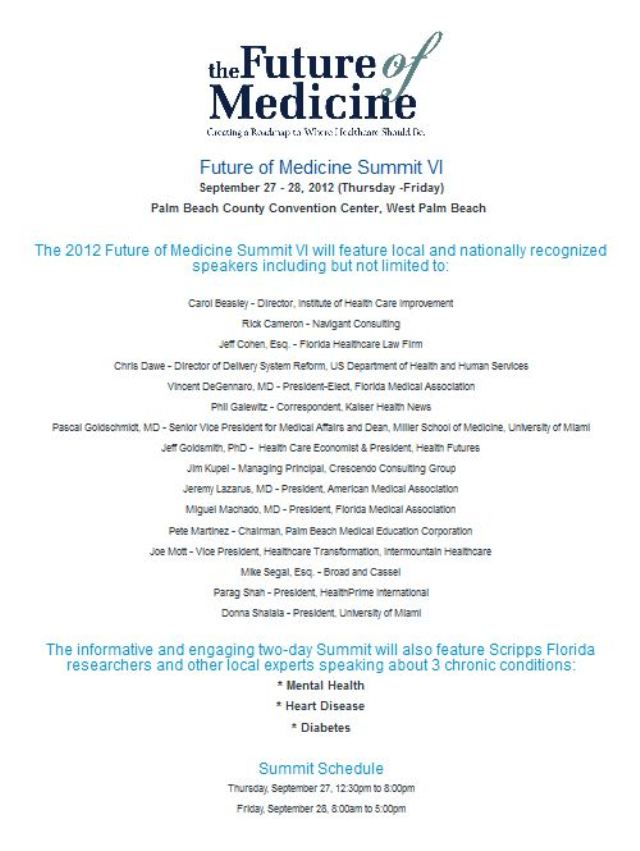 Future of Medicine Summit September 27-28, 2012 - Sponsored by Palm Beach County Medical Society 640 X 851