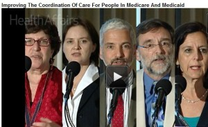 Improving the Coordination of Care for People in Medicare & Medicaid (Health Affairs conference)