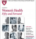 Harvard Guide to Women&#8217;s Health Fifty and Forward Focuses on Prevention