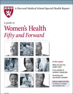 A Guide to Women's Health 50 and Forward by Harvard Health Publications