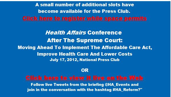 HealthAffairs Conference July 17 - A Few Additional Spaces Available - Click to Register