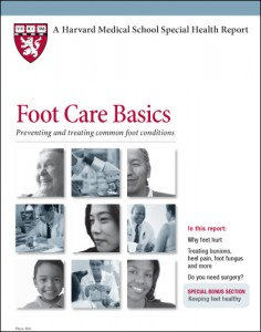 Foot Care Basics, by Harvard Health Publications