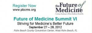 Future of Medicine Summit VI - September 27-28, 2012