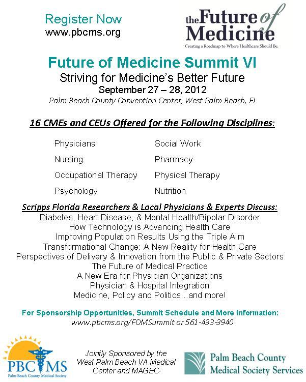 Future of Medicine Summit, September 27-28, 2012 - Sponsored by Palm Beach County Medical Society
