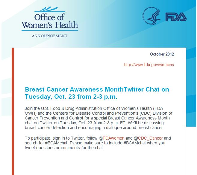 Breast Cancer Awareness Month Twitter Chat - October 23, 2012 (Announcement from FDA)