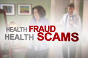 Learn About Health Fraud Scams (Image courtesy of FDA)