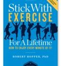 Enjoyment is the Key to Sticking with Exercise for a Lifetime, New Book Advises