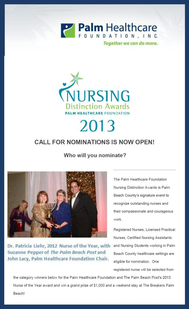 2013 Nursing Distinction Awards - Palm Healthcare Foundation Inc. - Call for Nominations is Now Open