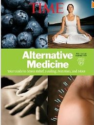 Alternative Medicine -Your Guide to Stress Relief, Healing, Nutrition, and More, by Mayo Clinic and TIME