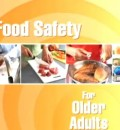 Food Safety for Older Adults - from the USDA (image courtesy of FDA-USDA video)