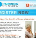 Benefits of Seeing a Neurologist - Free Webinar Offered by National Parkinson Foundation