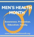 Men's Health Week, culminating on Father's Day, Focuses on Wellness & Prevention